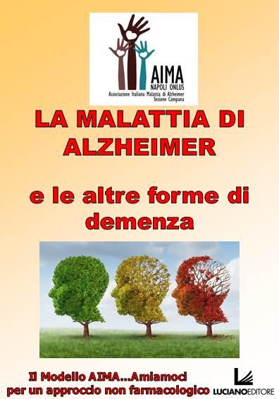 La malattia di Alzheimer e le altre demenze