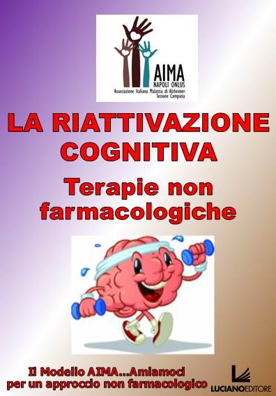 La riattivazione cognitiva: terapie non farmacologiche