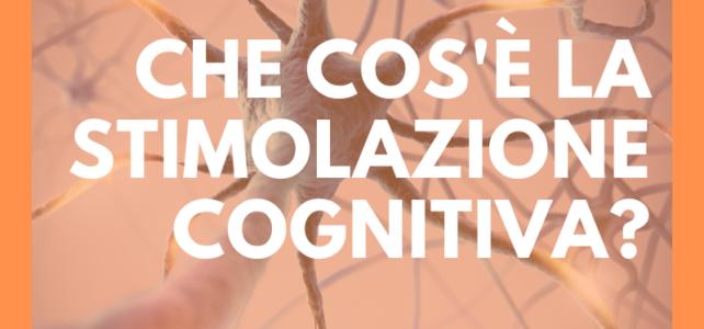Alzheimer, cos'è la stimolazione cognitiva?